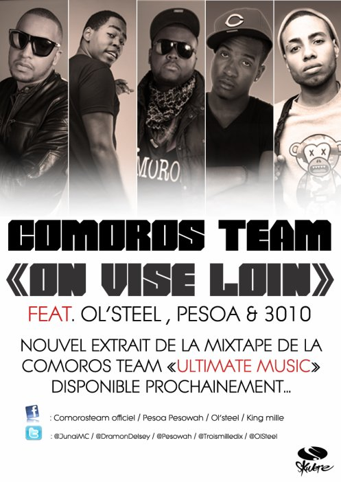 COMOROS TEAM - ON VISE LOIN FT. OL'STEEL, PESOA & 3010 (NEW BY. SKWERE RECORDS)