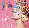 Sia - I'm in here