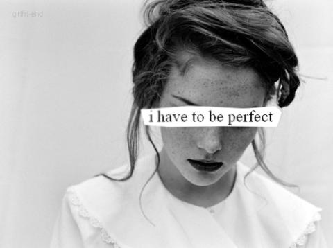 Je doit être parfaite ! ♥