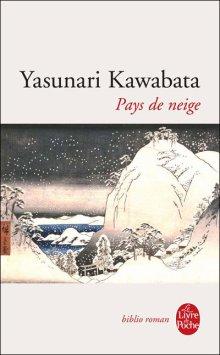 J'ai entamé... Pays de Neige - Yasunari Kawabata