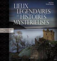 Nouveaux articles : Lieux légendaires et histoires mystérieuses, Les chroniques d'un Arc'Helar T1 - Alexis
