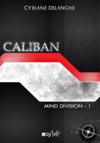 Nouveaux articles : En enfer avec toi, de Suzanne Roy ; Mind Division T1 - Caliban, de Cyriane Delanghe