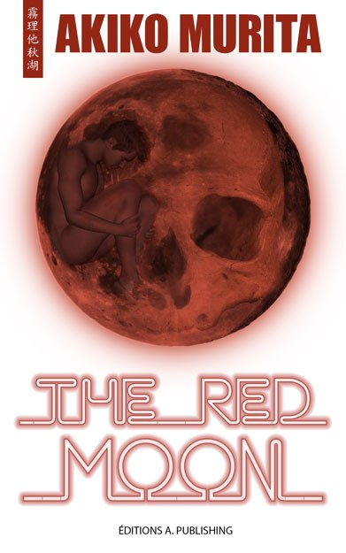 Nouvel article : The Red Moon, de Akiko Murita
