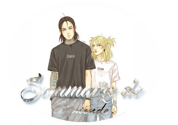 ♛--Sommaire-- ♛