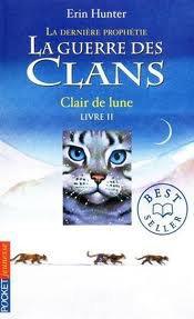 LA GUERRE DES CLANS TOME II CYCLE II CLAIR DE LUNE