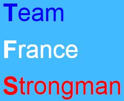 TFS - TEAM FRANCE STRONGMAN