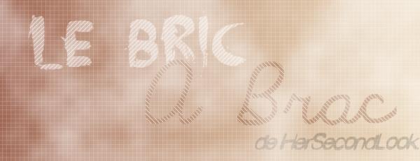 Bric à Brac.