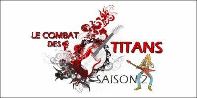 COMBAT DES TITANS SAISON 2