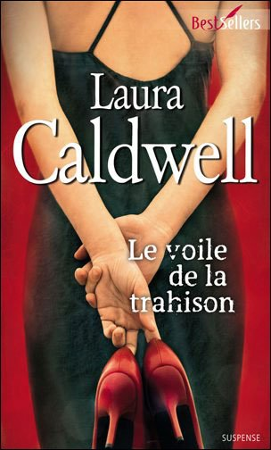 Le voile de la trahison de Laura Caldwell