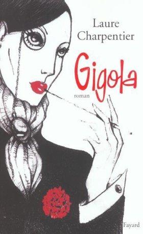 Le plus équivoque des Gigolos... GIGOLA !