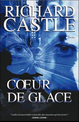 Catégorie: Les livres  Série Nikki Heat: C½ur de glace Créa & gifs: Florine