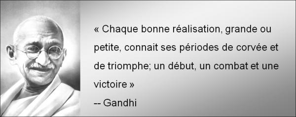 « Je ne m'intéresse qu'aux qualités des gens. J'ai moi-même des défauts, donc je ne me permettrais pas de juger ceux des autres !» - Gandhi