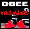 O-Bee - Red Nikes