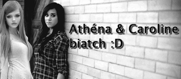 Athéna & Moiii♥.