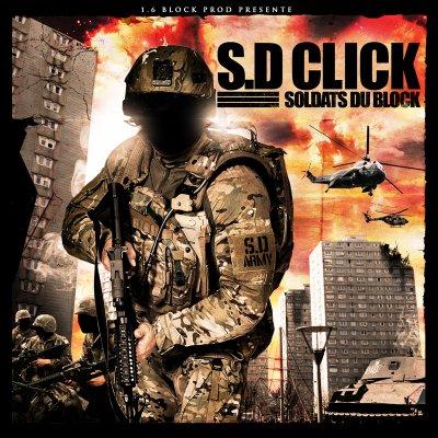 """S.D Click """"Soldats Du Block"""""""