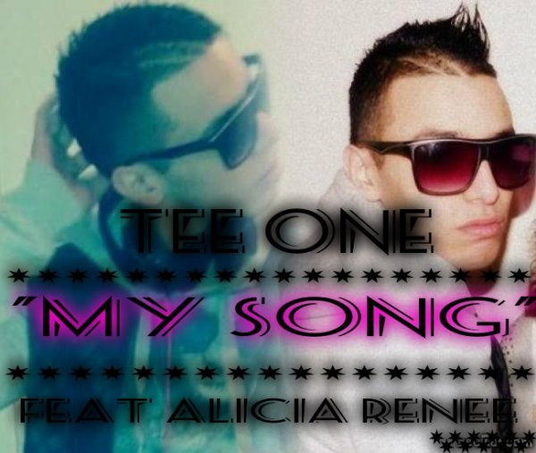 Tee One Feat Alicia Renee My Song