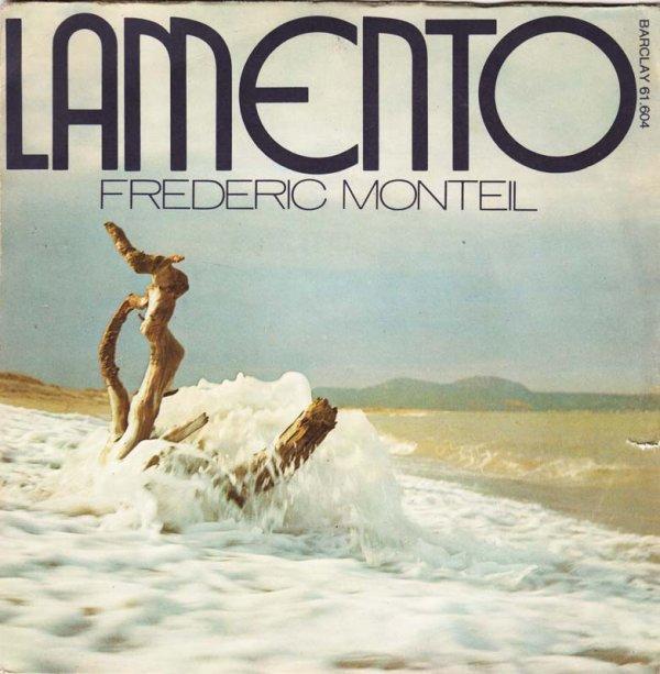 FREDERIC MONTEIL & LAMENTO