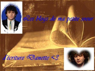 Les blogs de ma petite soeur d'écriture, Danette