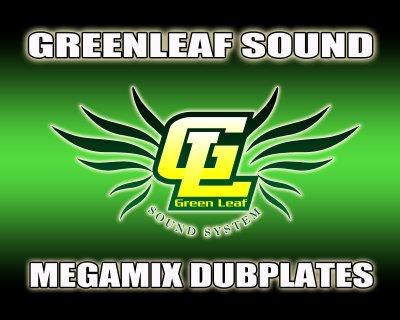 GREENLEAF SOUND MEGAMIX DUBPLATES / MEGAMIX DUBPLATES (2011)