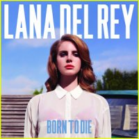 Born to die / Video Gɑmes (2012)