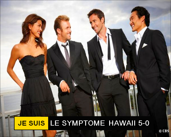Symptôme Hawaii 5-0