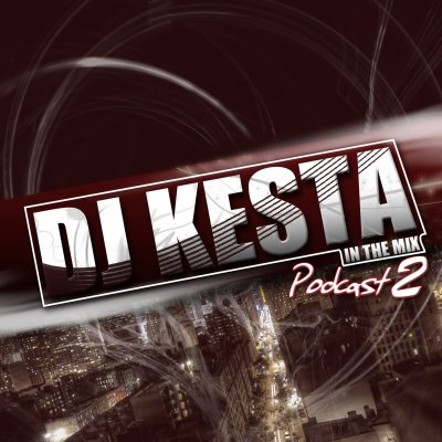 Dj kesta - In The Mix ( Podcast Vol. 2 )