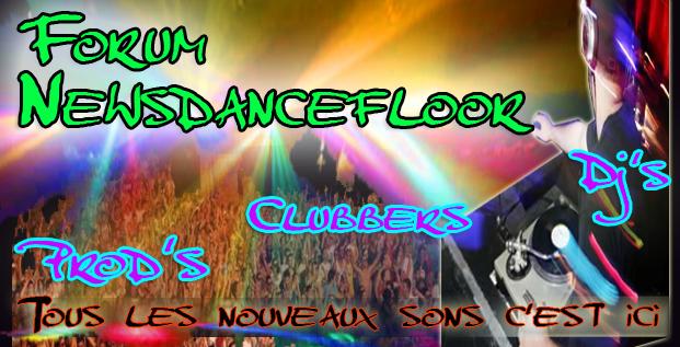 nouveauté dancefloor (electro, house, dance, trance, hardstyle, techno)