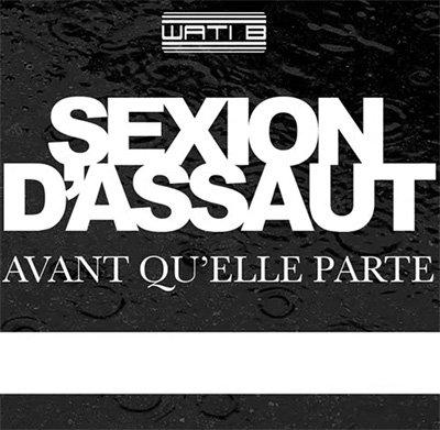 Sexion D'assaut / Avant Qu'elle Parte <3 (2012)