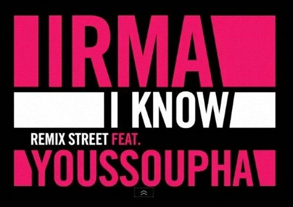 I know / Youssoupha&Irmaa  (2012)