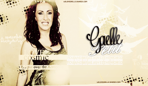 • Bienvenue sur WeLoveGaelle.skyrock.com