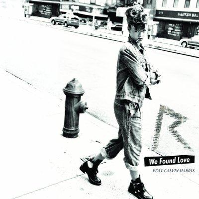 - « Rihanna - We found love. » (2011)