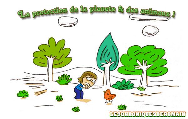Chronique 02 - La protection de la planète & des animaux !