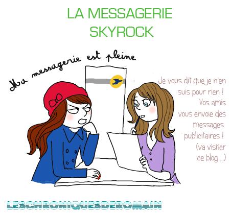 Chronique 03 - La Messagerie Skyrock !