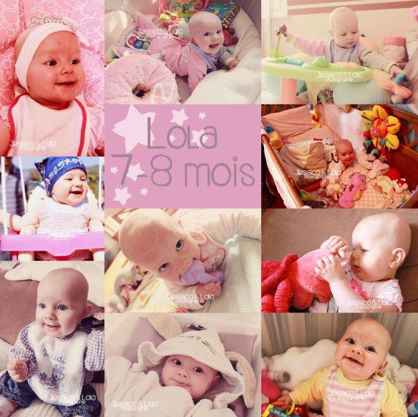 .: LOLA 7-8 mois :.