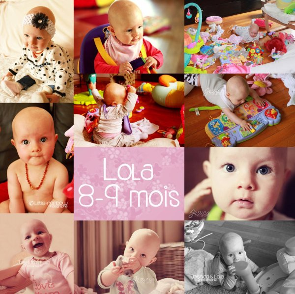 .: LOLA 8-9 mois :.