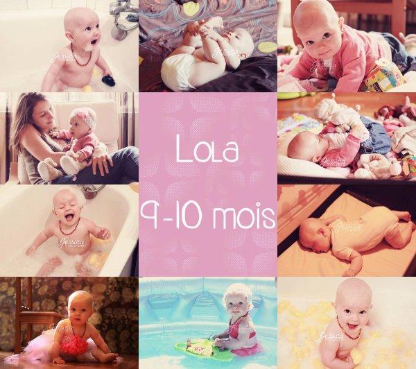 .: LOLA 9-10 mois :.