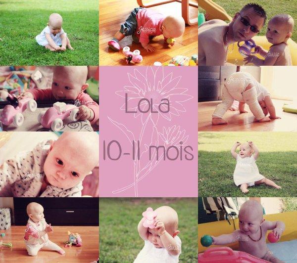 .: LOLA 10-11 mois :.