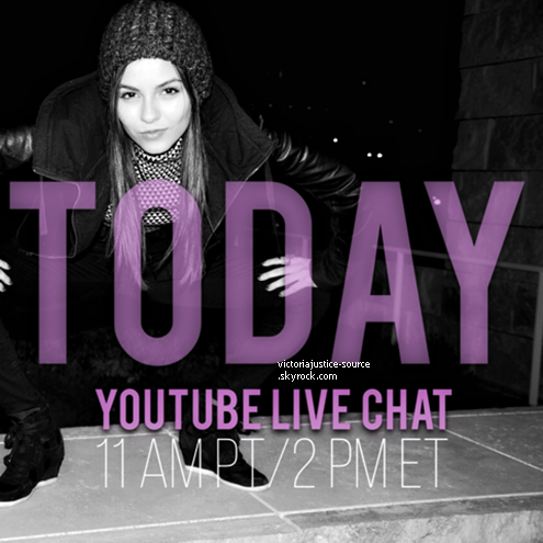 "•Victoria Justice Live Chat "" YouTube "" •"