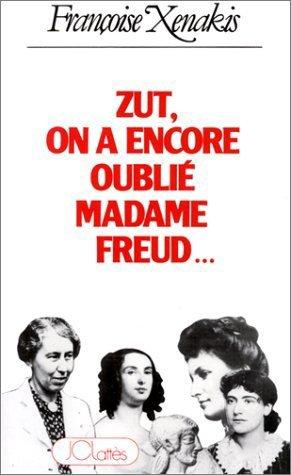 Zut, on a encore oublié Madame Freud