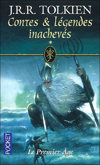 Contes et Légendes Inachevés, tome 1 : Le Premier Age