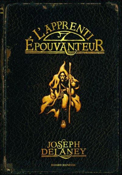 L'Epouvanteur, tome 1 : L'apprenti Epouvanteur