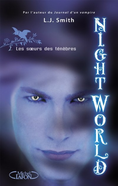 Night World, tome 2 : Les soeurs des ténèbres