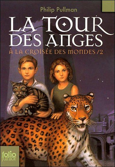 A la Croisée des Mondes, tome 2 : La Tour des Anges
