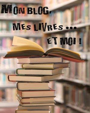 Mon blog, mes livres... et moi #1