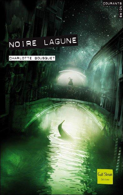 Noire Lagune