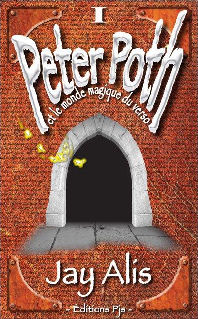 Peter Poth, tome 1 : Peter Poth et le monde magique du Verso