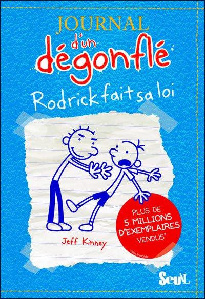 Journal d'un dégonflé, tome 2 : Rodrick fait sa loi