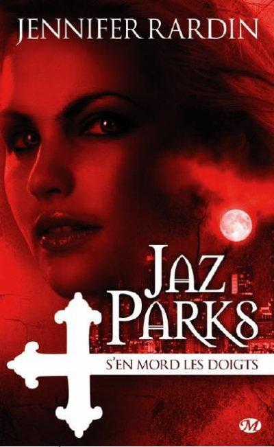 Jaz Parks, tome 1 : Jaz Parks s'en mord les doigts