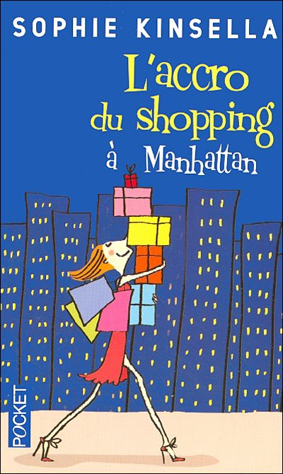 L'Accro du shopping, tome 2 : L'accro du shopping à Manhattan