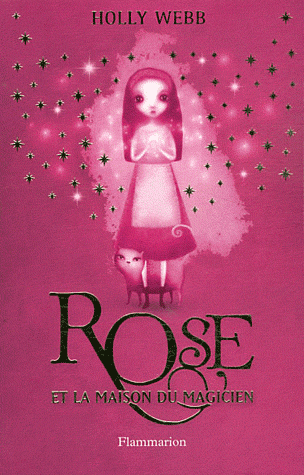 Rose, tome 1 : Rose et la maison du magicien